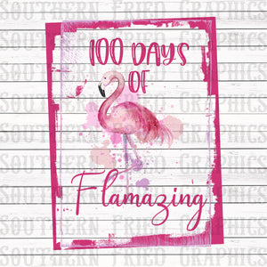Flamazing 100 Days of School Digital Graphic