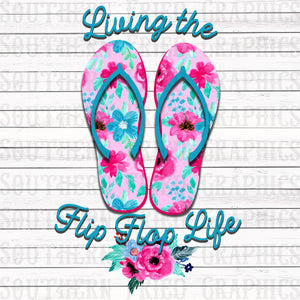 Living the Flip Flop Life Digital Graphic