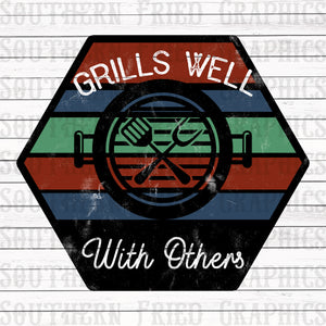 Grills Well with Others Digital Graphic