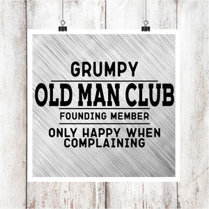 Grumpy Old Man Club Digital Graphics