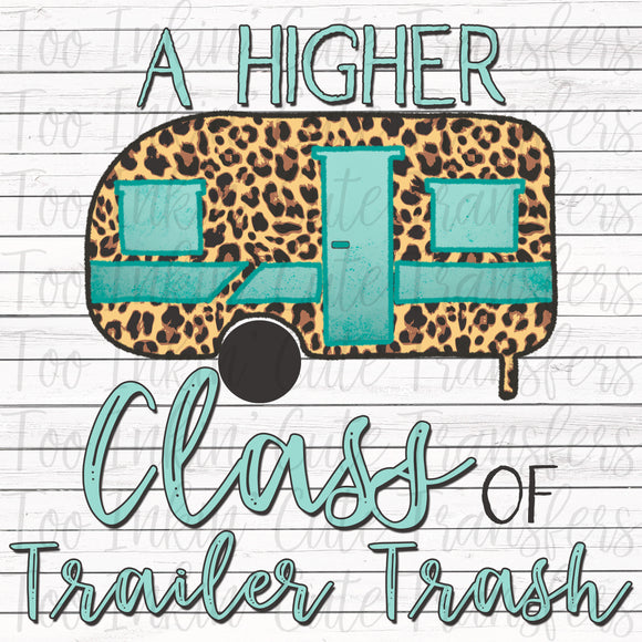 Higher Class of Trailer Trash V1 Transfer