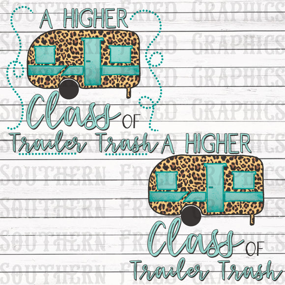 Higher Class of Trailer Trash Digital Graphic Set