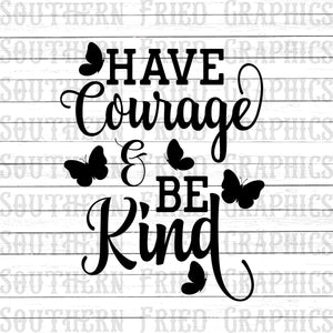 Have Courage and Be Kind Butterfly Digital Graphic Black and White Set