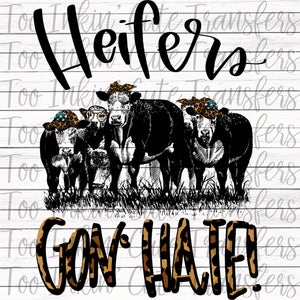 Heifers Gon' Hate Transfer