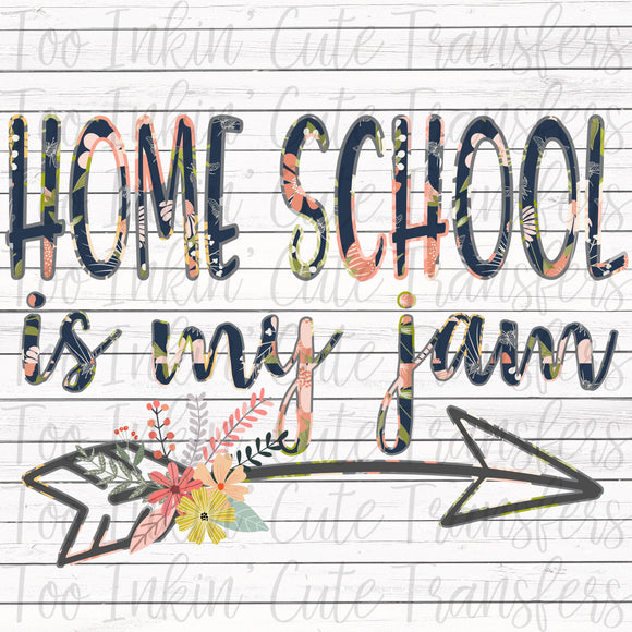 Homeschool is my Jam Transfer
