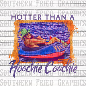 Hotter than a Hoochie Coochie Digital Graphic