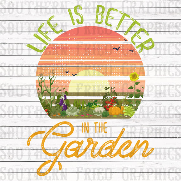 Life is Better in the Garden Graphic
