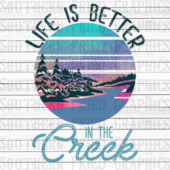 Life is Better in the Creek Graphic