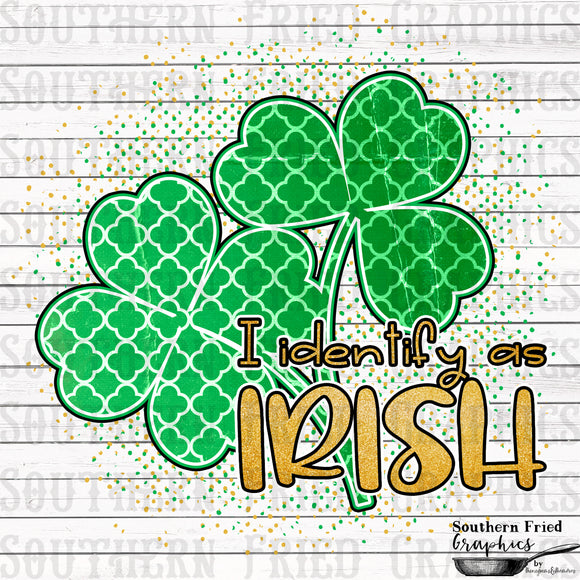 I Identify as Irish V2 Printable Digital Graphic