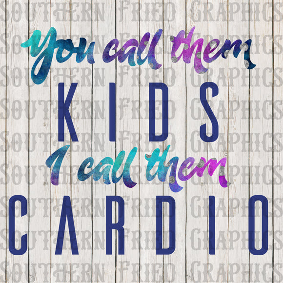 You Call them Kids Digital Graphic