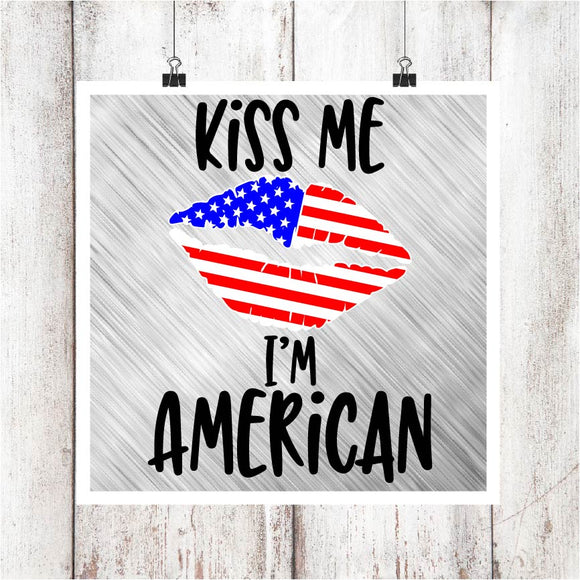 Kiss Me, I'm American Digital Graphics