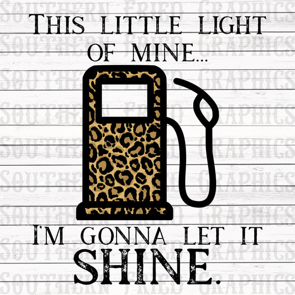 This Little Light of Mine Gas Light Leopard Version Digital Graphic