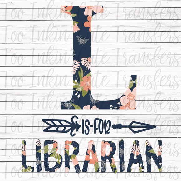 L is for Librarian Transfer