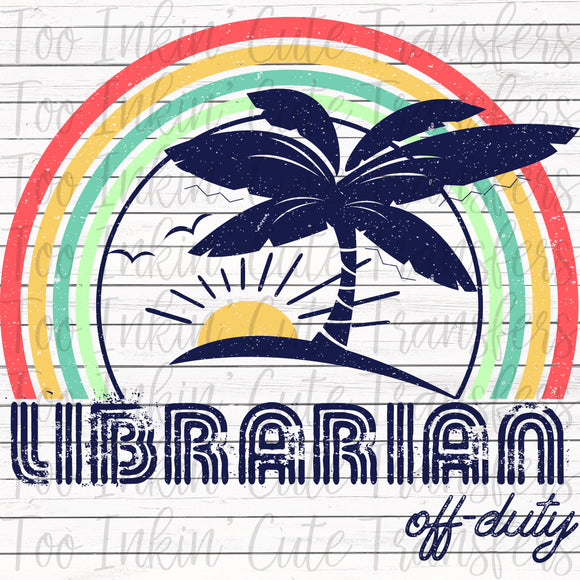 Librarian Off-Duty Sublimation Transfer