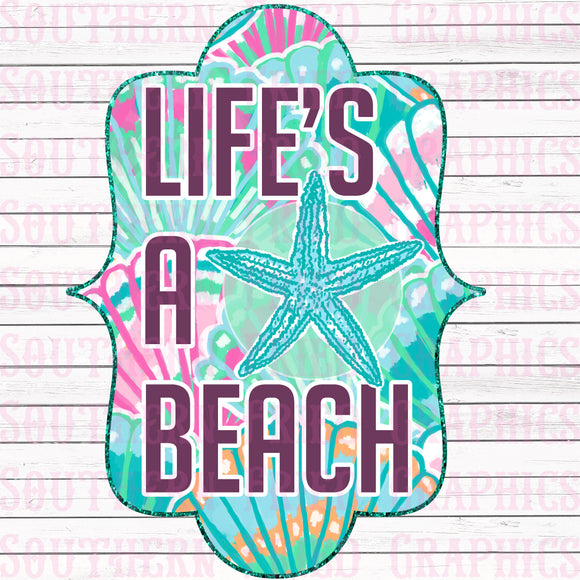 Life's a Beach Digital Graphic