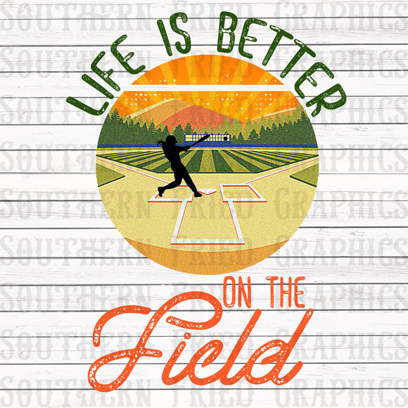 Life is Better on the Field Baseball/Softball Female Version Graphic