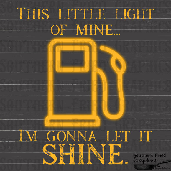 This Little Light of Mine Gas Light Digital Graphic