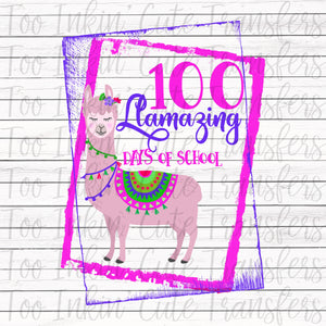 Llamazing 100 Days of School Transfer