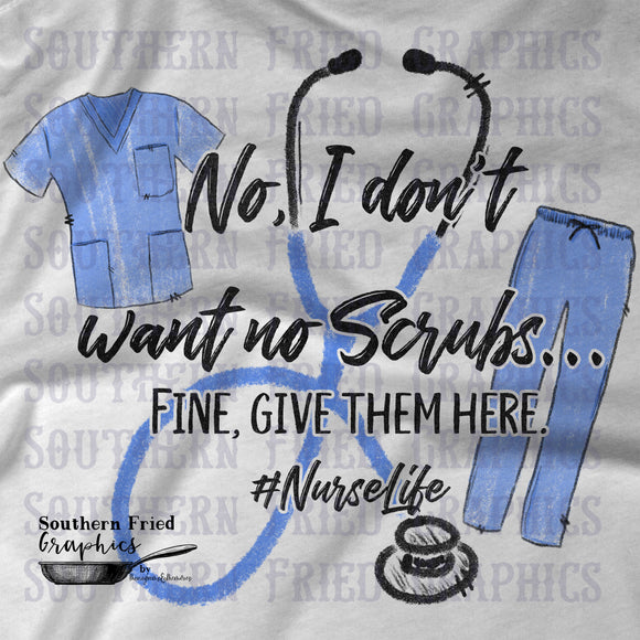 No Scrubs Nurse Life Digital Graphic