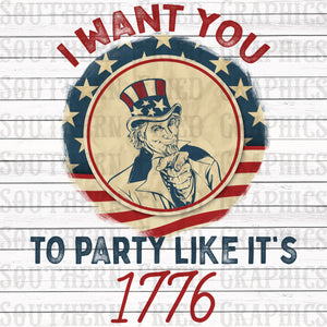 I Want You to Party Like it's 1776 Digital Graphic