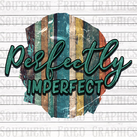Perfectly Imperfect Digital Graphic