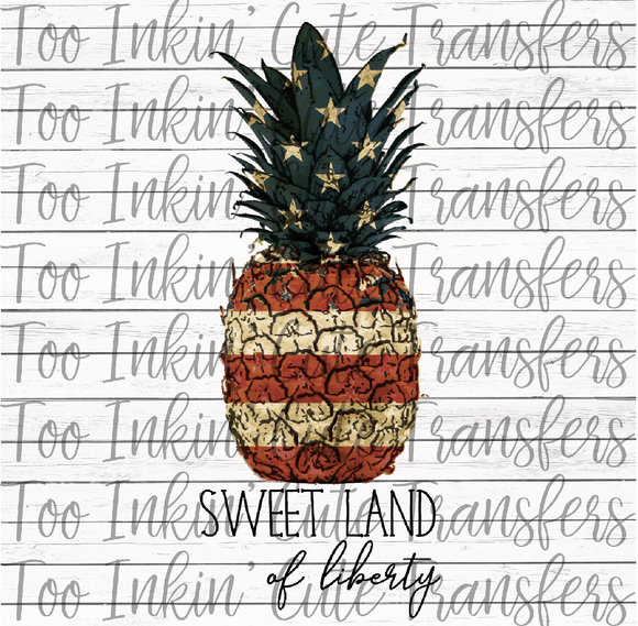 Sweet Land of Liberty Pineapple Transfer