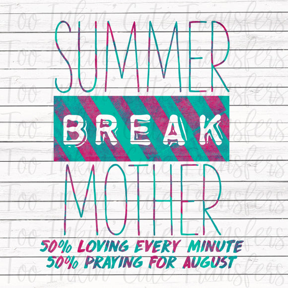 Summer Break Mother Transfer