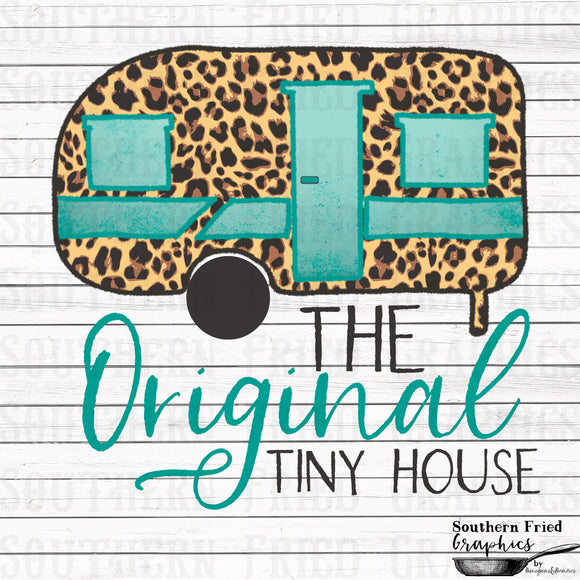 The Original Tiny House Camper Digital Graphic