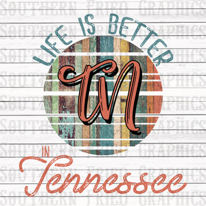Life is Better in TN Digital Graphic