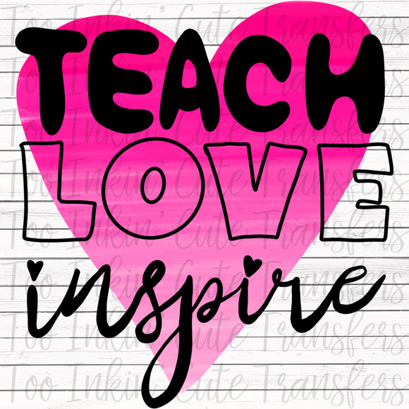 Teach Love Inspire Heart Transfer