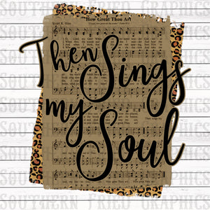 Then Sings my Soul Graphic