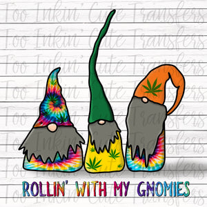 Tie Dye Rollin' with my Gnomies 2 Transfer