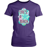 Life's a Beach Ladies Tee