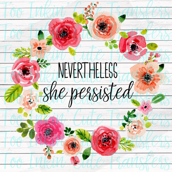 Nevertheless She Persisted Transfer