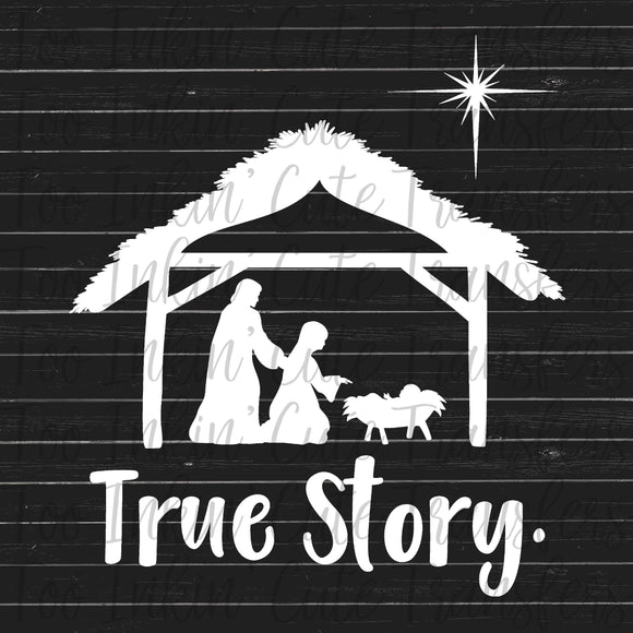 True Story Nativity Screen Print Transfer RTS