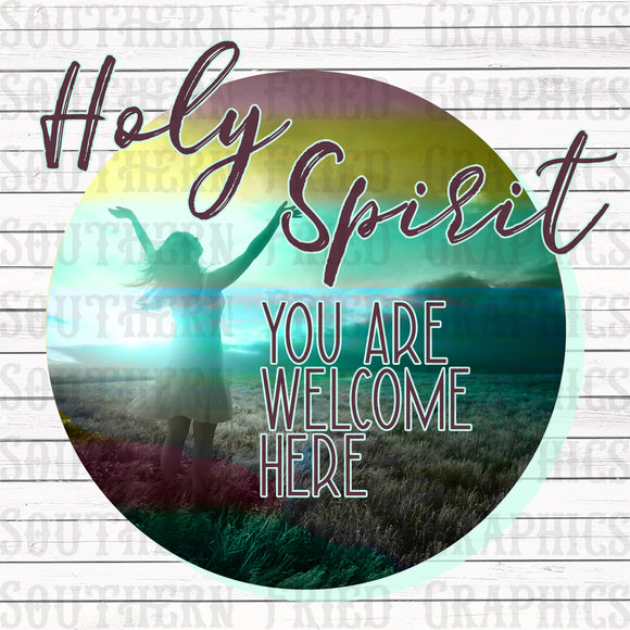 Holy Spirit You are Welcome Here Digital Graphic