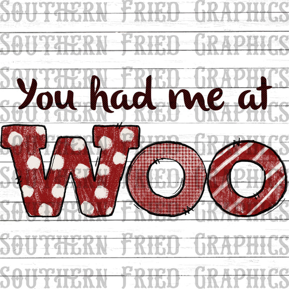 You had me at Woo Digital Graphic