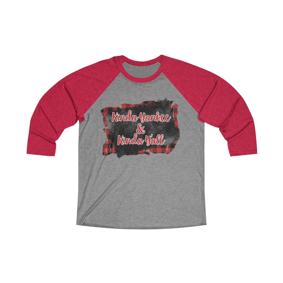 Kinda Yankee, Kinda Y'all Tri-Blend 3/4 Raglan Tee