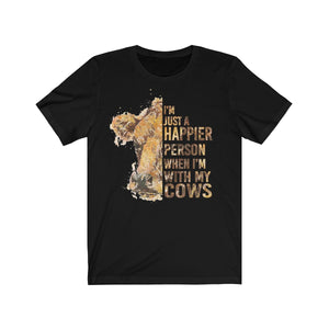 Happier with Cows Short Sleeve Tee