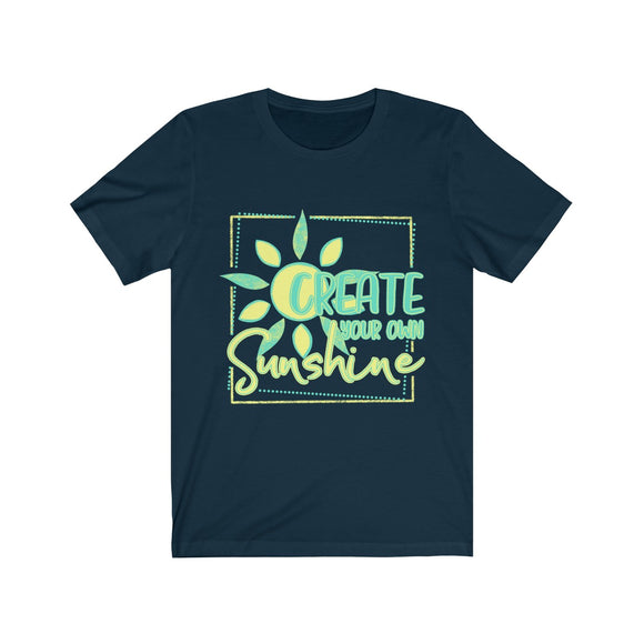 Create Your Own Sunshine Unisex Jersey Short Sleeve Tee