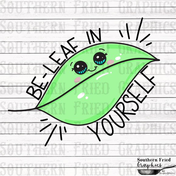 Be-Leaf in Yourself Leaf Digital Graphic