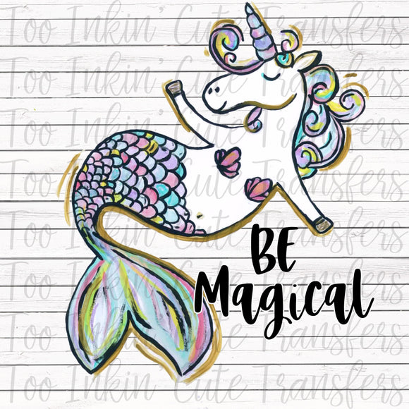 Be Magical Unicorn Mermaid Transfer