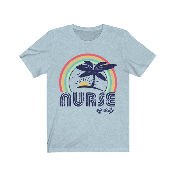 Nurse Off-Duty Short Sleeve Tee