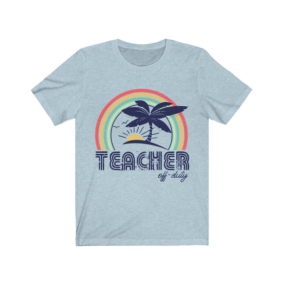 Teacher Off-Duty Short Sleeve Tee