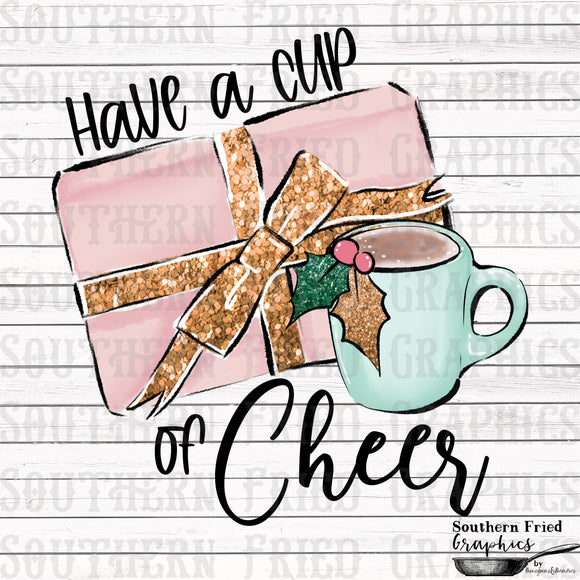 Have a Cup of Cheer Digital Graphic