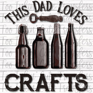 This Dad Loves Crafts Transfer