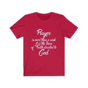 Prayer is more than a Wish Unisex Jersey Short Sleeve Tee