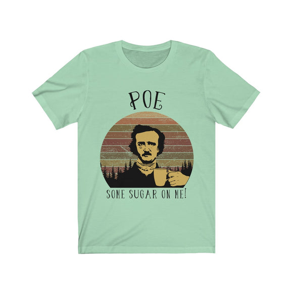 Poe Some Sugar on Me Fan Art Short Sleeve Tee