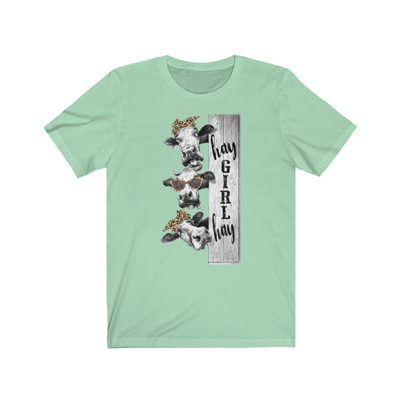 Hay Girl Hay Cows Short Sleeve Tee