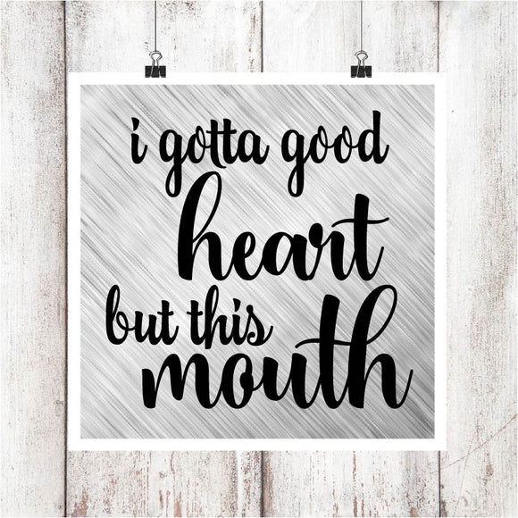 Good Heart but This Mouth Digital Graphics